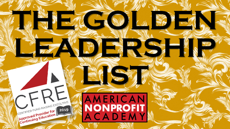 CFRE CONTINUING EDUCATION: The Golden Leadership List