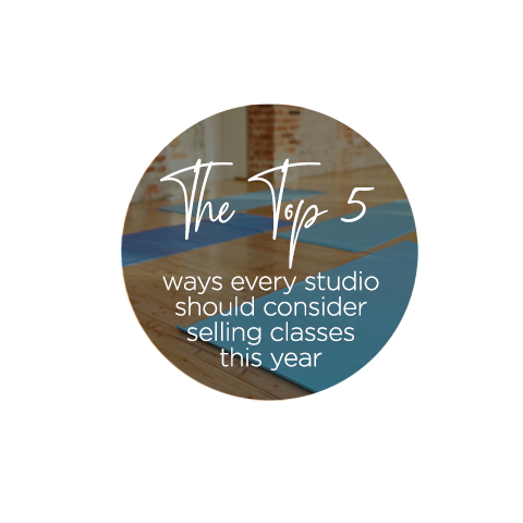 The top 5 ways every studio should consider selling classes this year