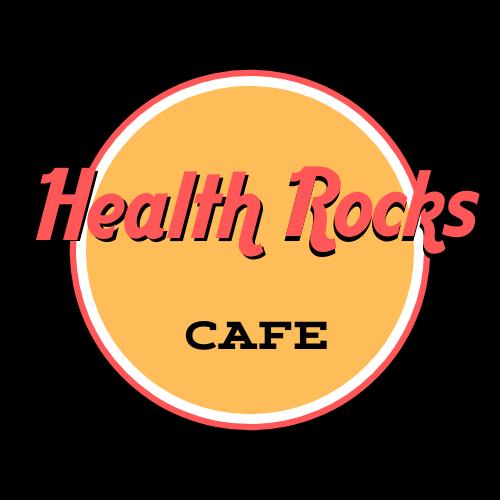 Health Rocks Cafe