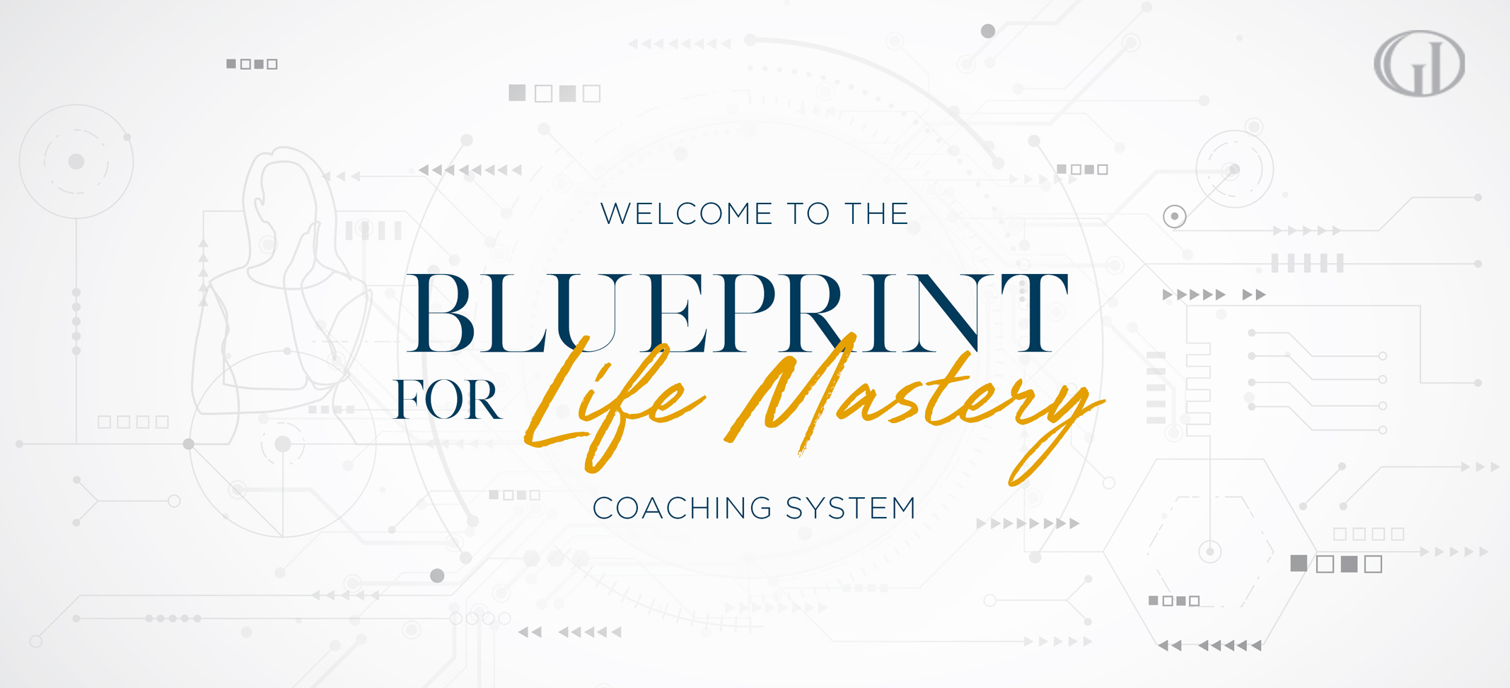 Blueprint for Life Mastery Coaching System
