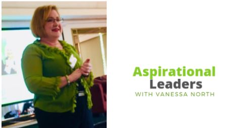 Aspirational Leaders with Vanessa North