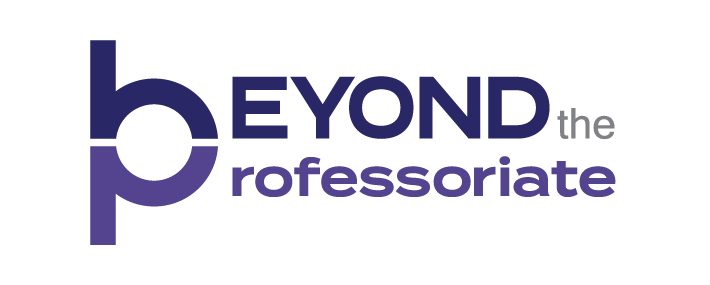 Beyond the Professoriate