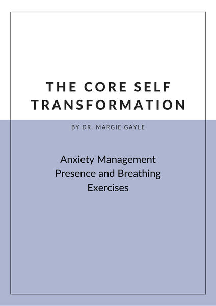 The Core Self Transformation