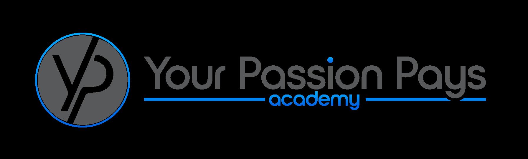 YourPassionPays Academy