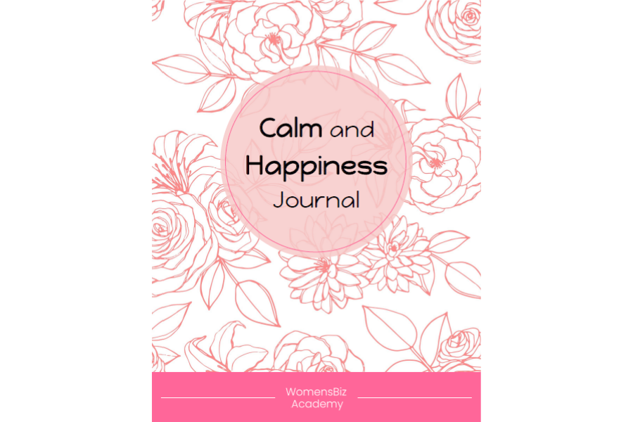 Calm and Happiness Journal