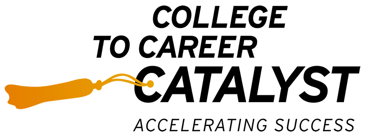 College To Career Catalyst
