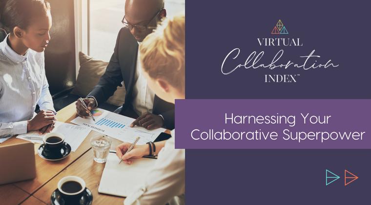 Unlock More Virtual Collaborative Insights