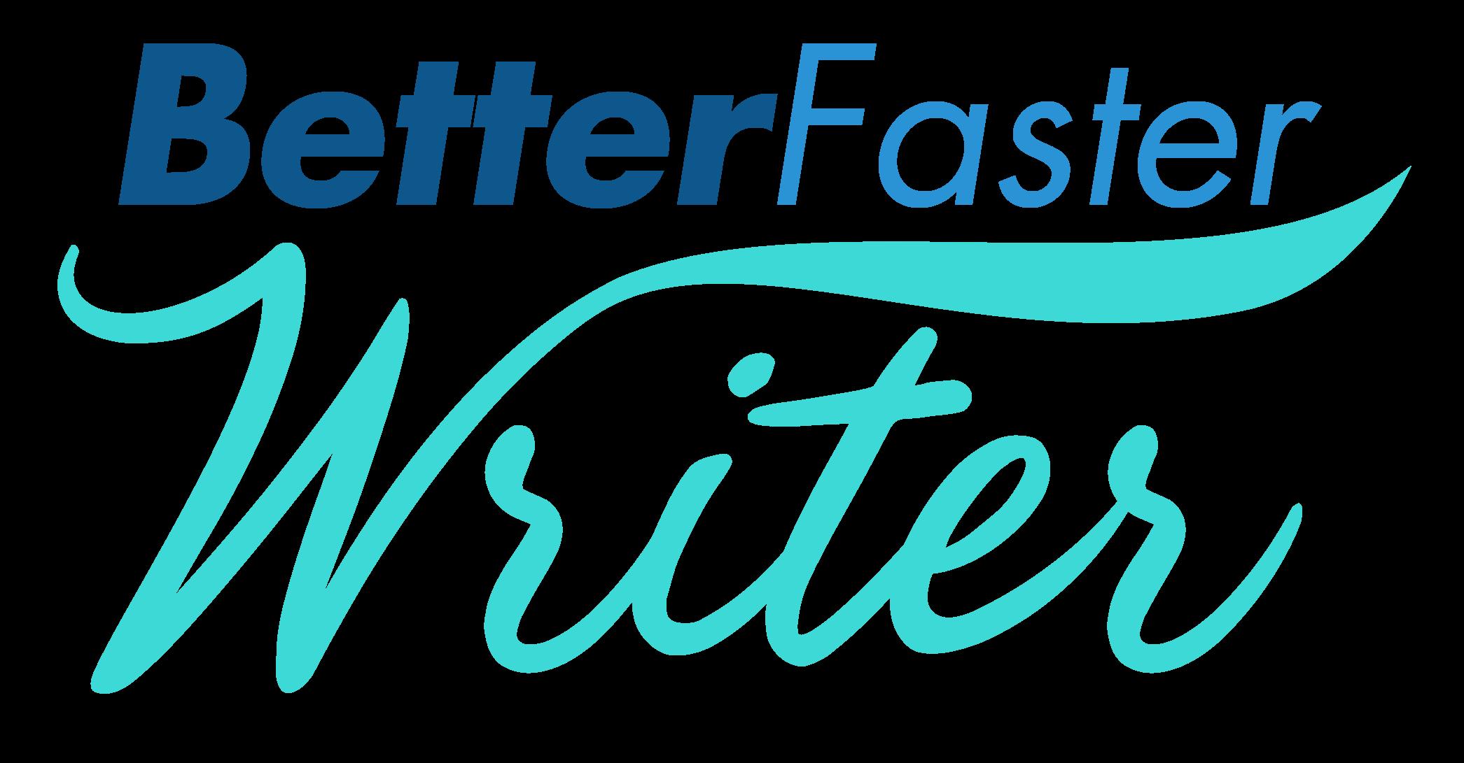 Better Faster Writer