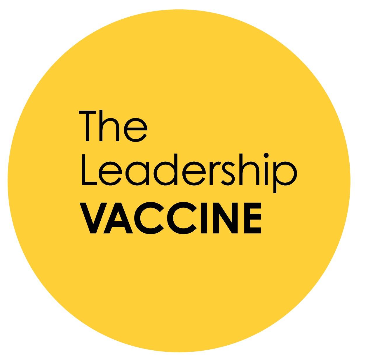 The Leadership Vaccine