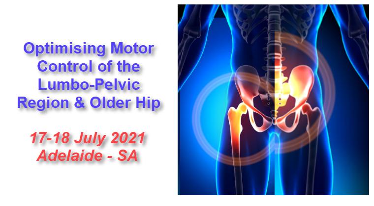 Optimising motor control of the lumbo pelvic region + older hip