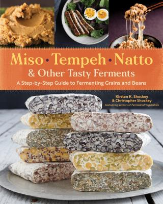 Miso Temeph Natto and other Tasty Ferments