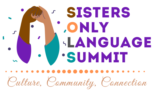 Sisters Only Language Summit