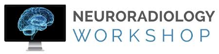 Neuroradiology Workshop