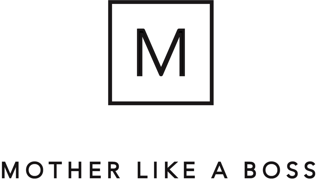 The Mother Like a Boss™ Academy