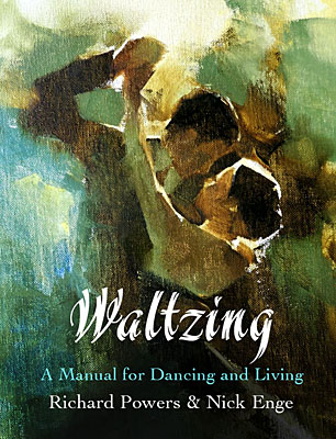 Cover of Waltzing: A Manual for Dancing and Living