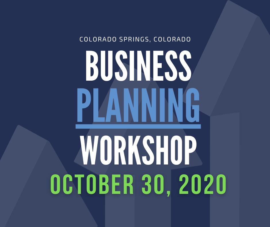 Business Planning Workshop October 15th Denver