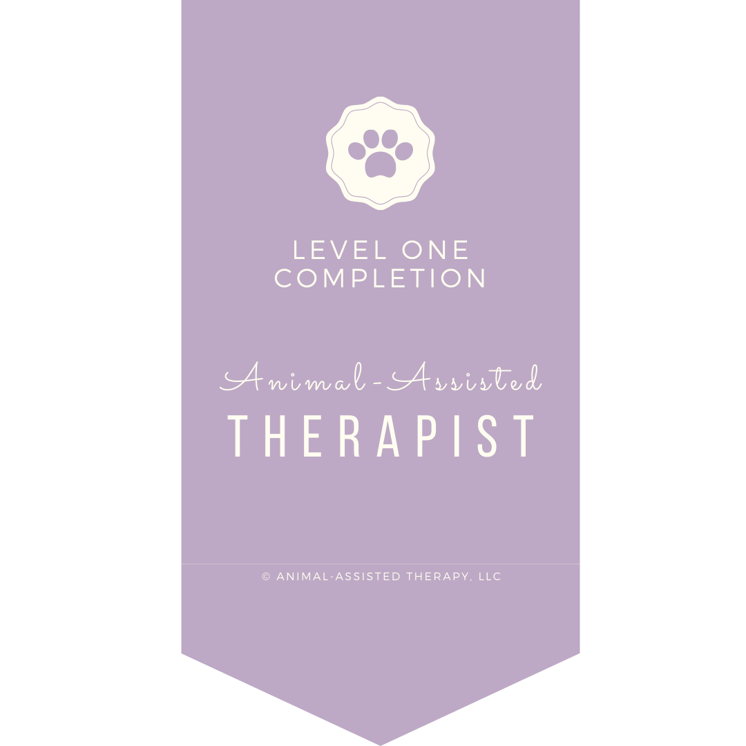 Website badge that reads level one completion animal assisted therapist