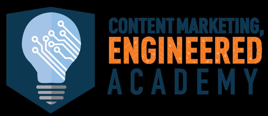 Content Marketing, Engineered Academy