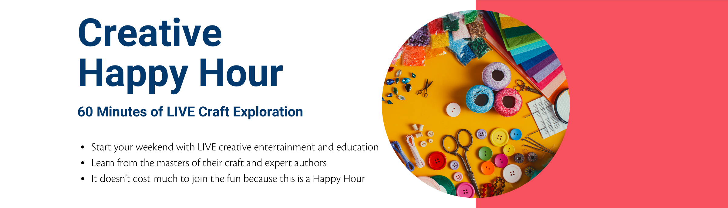 Creative Happy Hour 60 Minutes of LIVE Craft Exploration