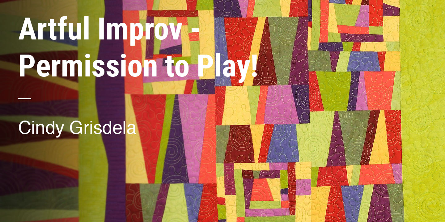 Artful Improv -  Permission to Play Cindy Grisdela