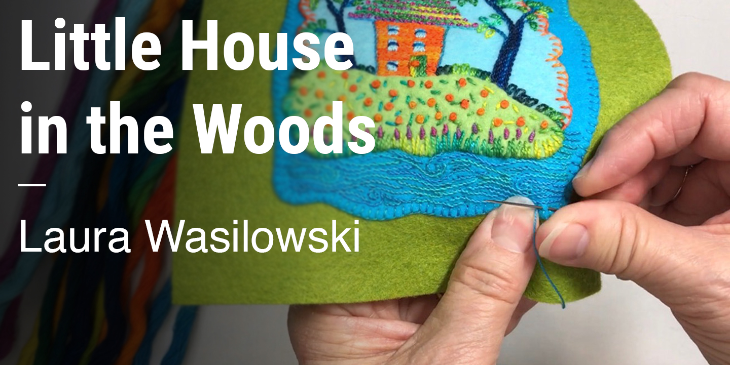 Little House in the Woods Laura Wasilowski