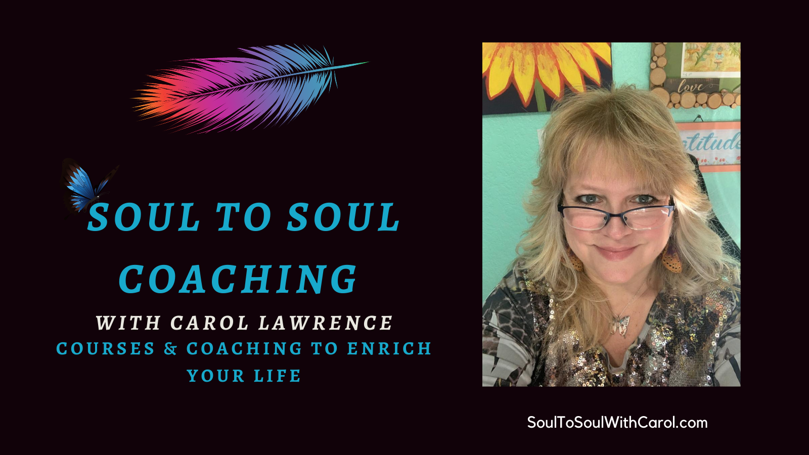 Soul To Soul Coaching With Carol