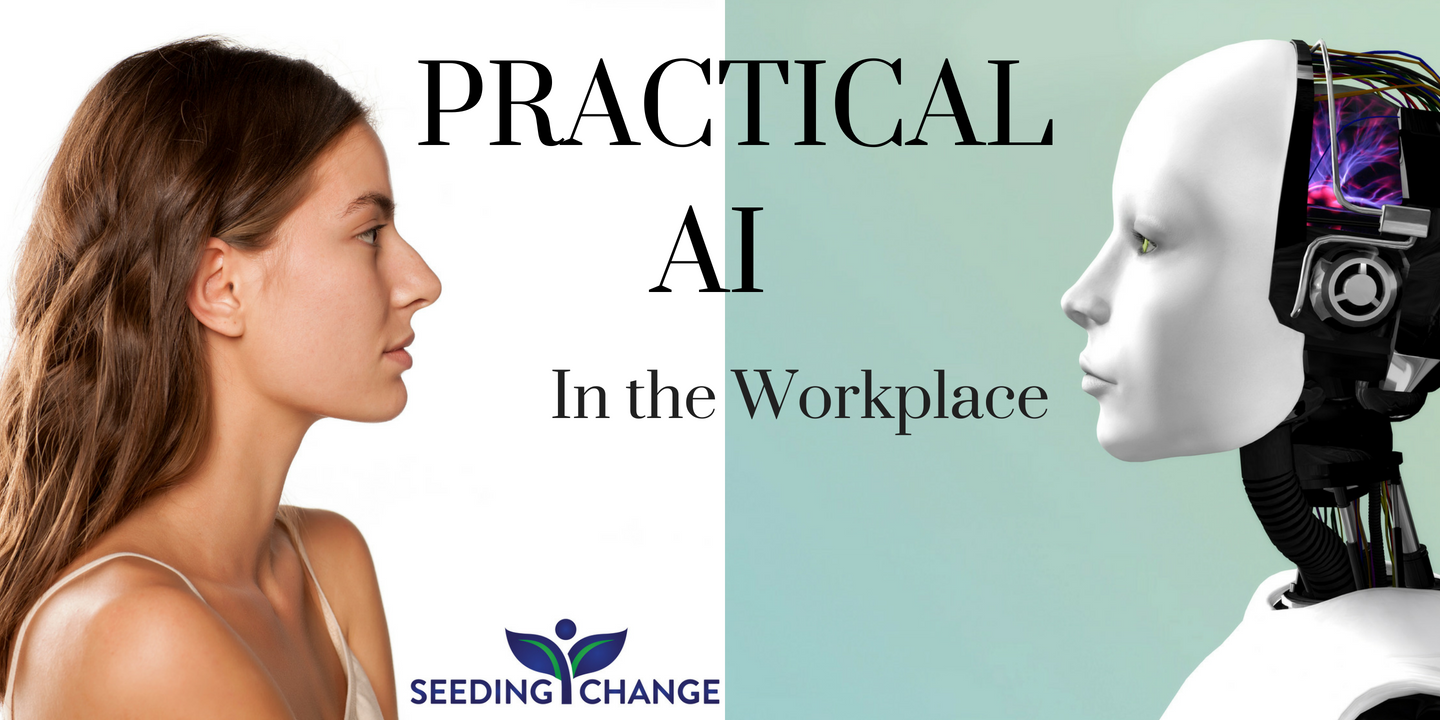 Practical AI in the Workplace℠