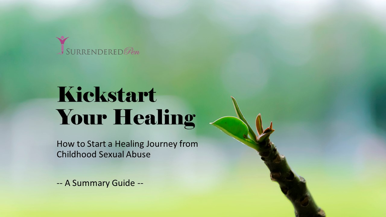 Shot extending from a branch with the words Kickstart Your Healing, How to Start Healing from Childhood Sexual Abuse.