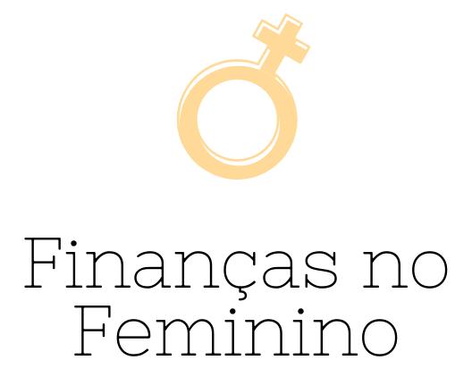 Finanças no Feminino