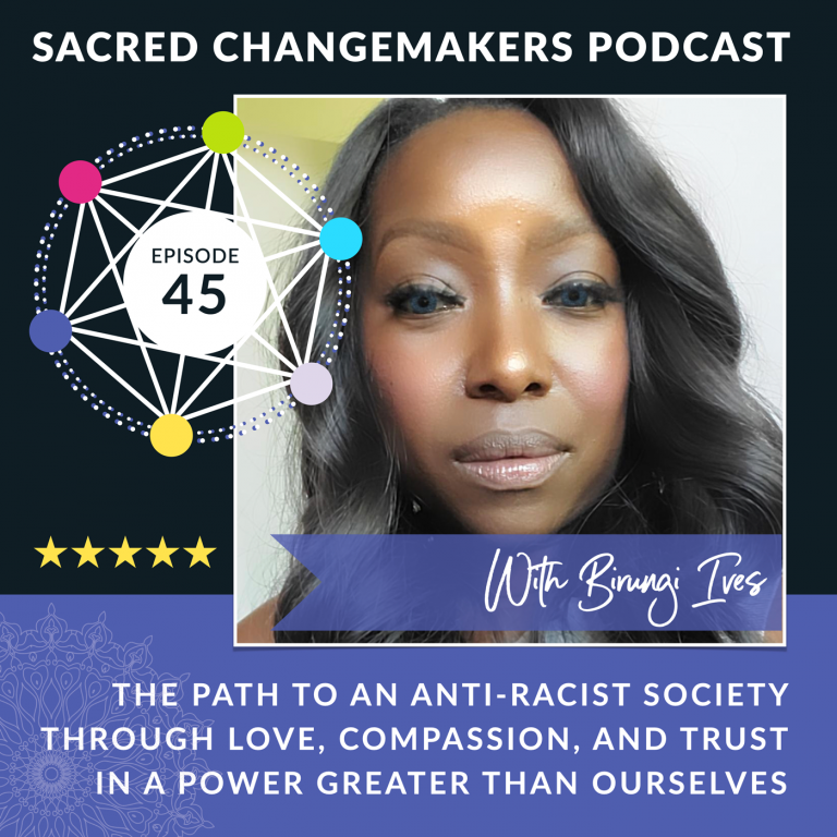 Sacred Changemakers Podcast with Birungi Ives