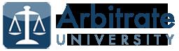 Arbitrate University - Online Arbitration Education