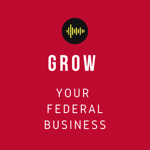 Grow You Federal Business!