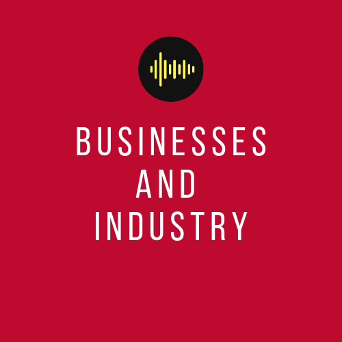 Businesses and Industry