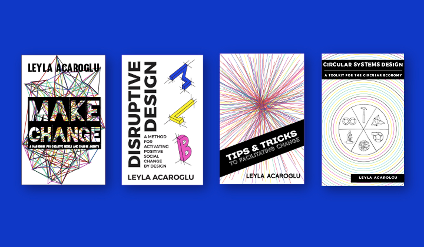 Activate your brain with all our digital handbooks on making change by Leyla Acaroglu