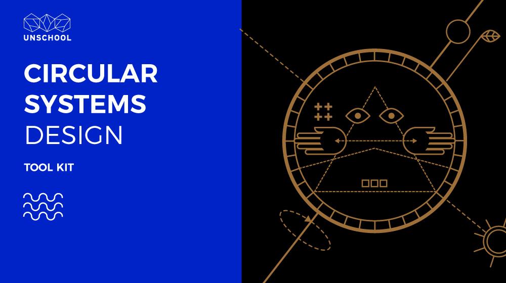 CIRCULAR SYSTEMS DESIGN TOOLKIT