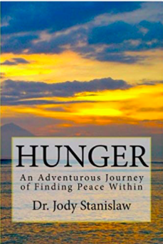 Check out Dr. Jody's Book, HUNGER:
