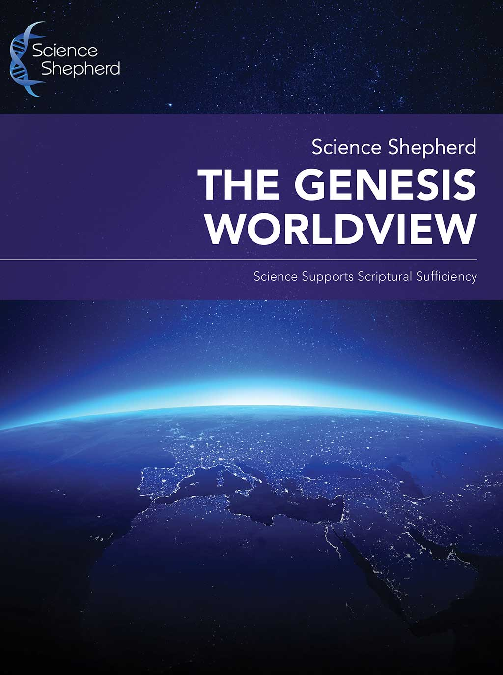 Science Shepherd's The Genesis Worldview science and creation lecture cover