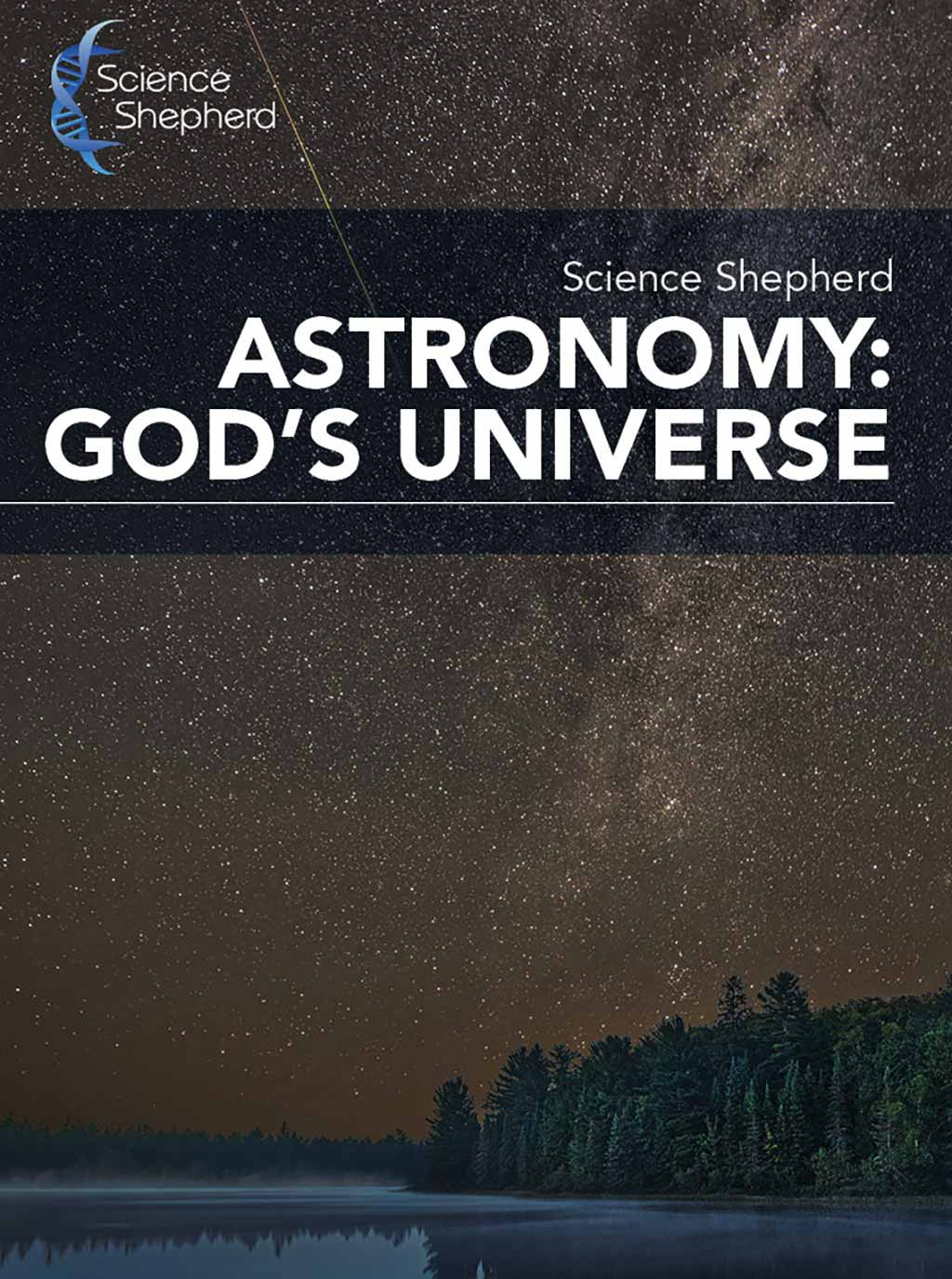 Homeschool Astronomy: God's Universe curriculum cover