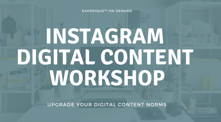 Instagram Digital Content 5 Week Workshop.