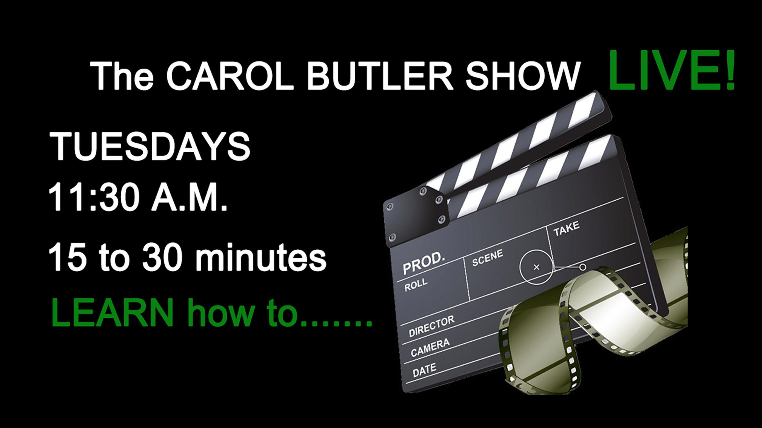 The Carol Butler Show LIVE