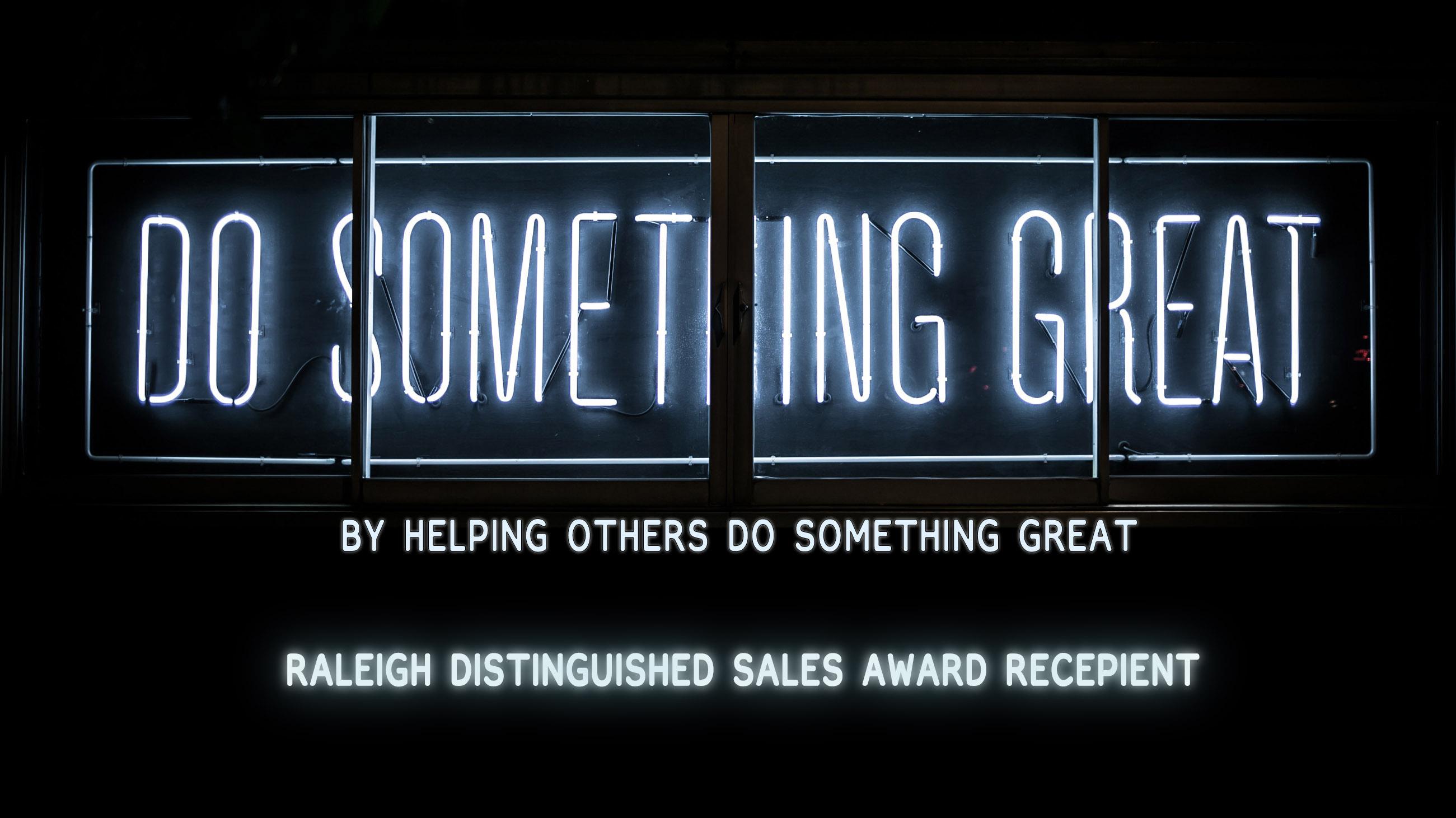 Raleigh Distinguished Sales Award Recipient