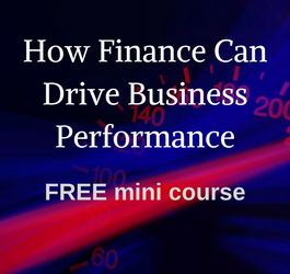 How Finance Can Drive Business Performance