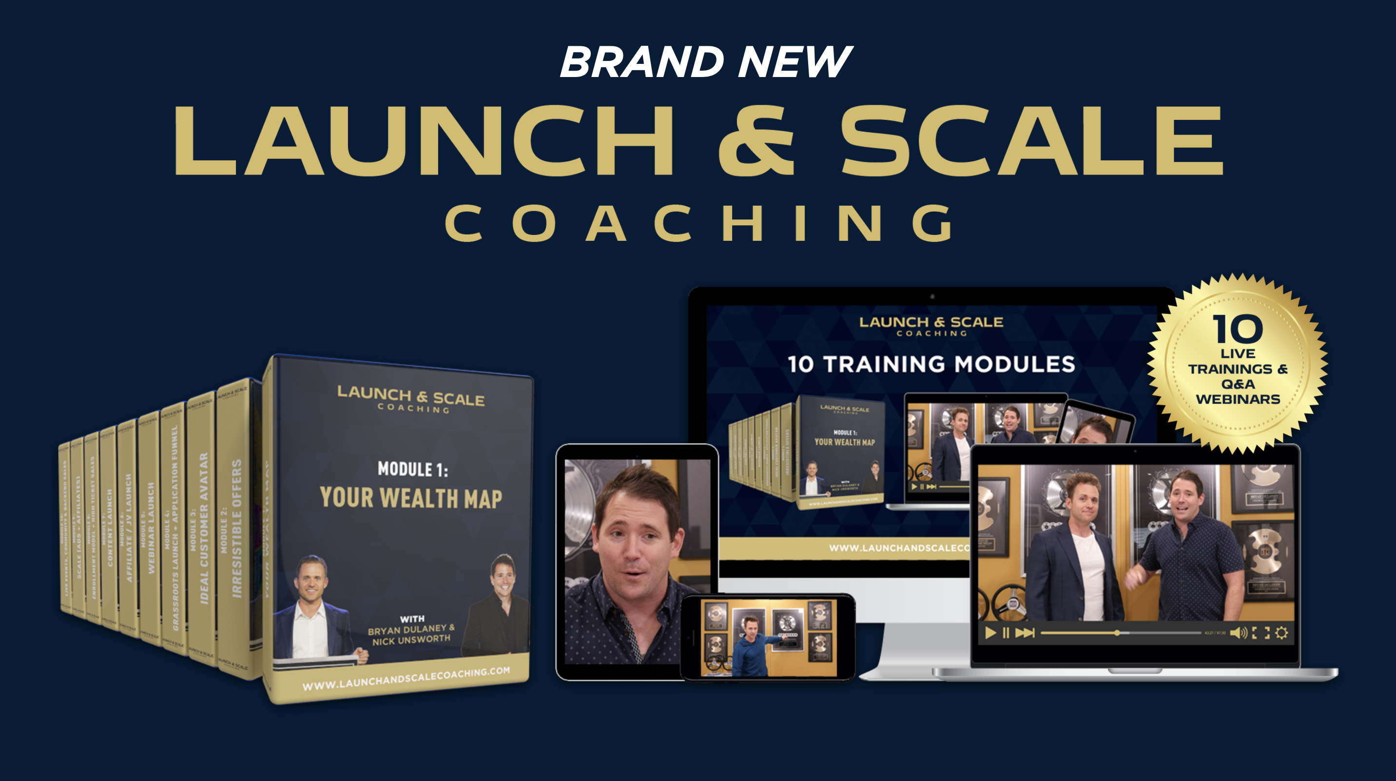 10 LIVE Launch & Scale Coaching  Sessions + Lifetime Upgrades ($4,997 Value)
