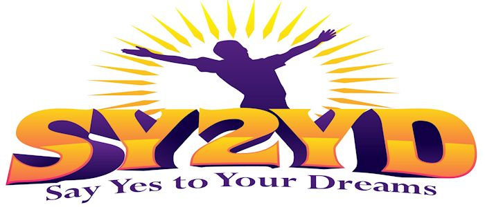Say Yes to Your Dreams