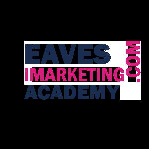 Eaves iMarketing Academy