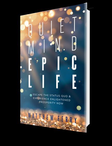 Get your FREE copy of Quiet Mind Epic Life