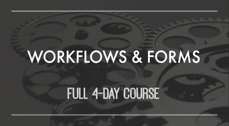 Workflows and Forms - Full Course