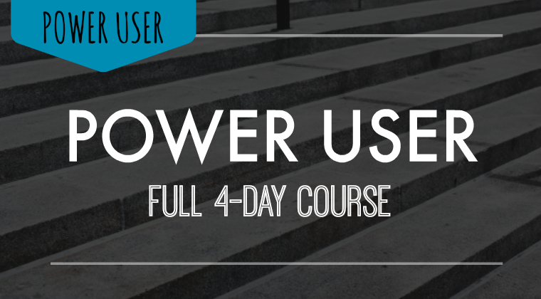 Power Users - Full Course