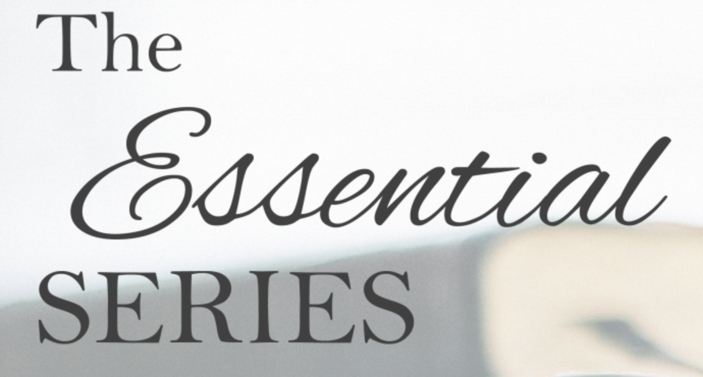 THE ESSENTIAL SERIES