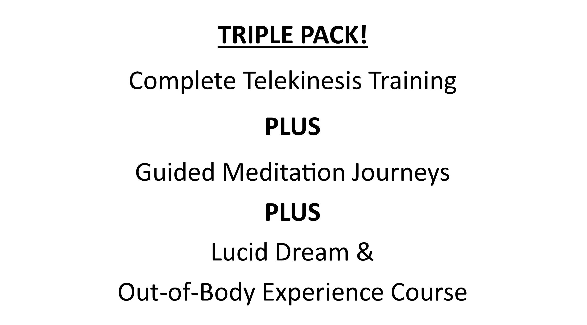 TRIPLE Bundle - Meditation, Telekinesis, Lucid Dreaming & OBE